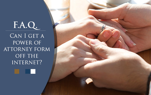 Can I get a power of attorney form off the internet?